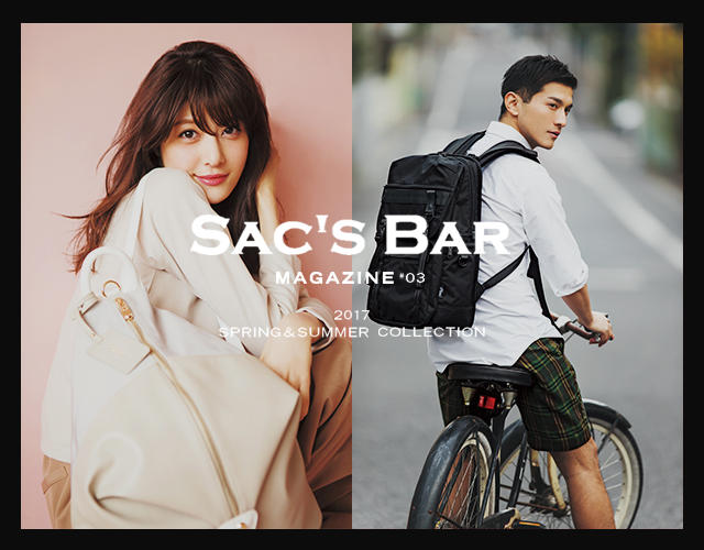 【SAC'S BAR MAGAZINE#3】2017 SPRING&SUMMER COLLECTION